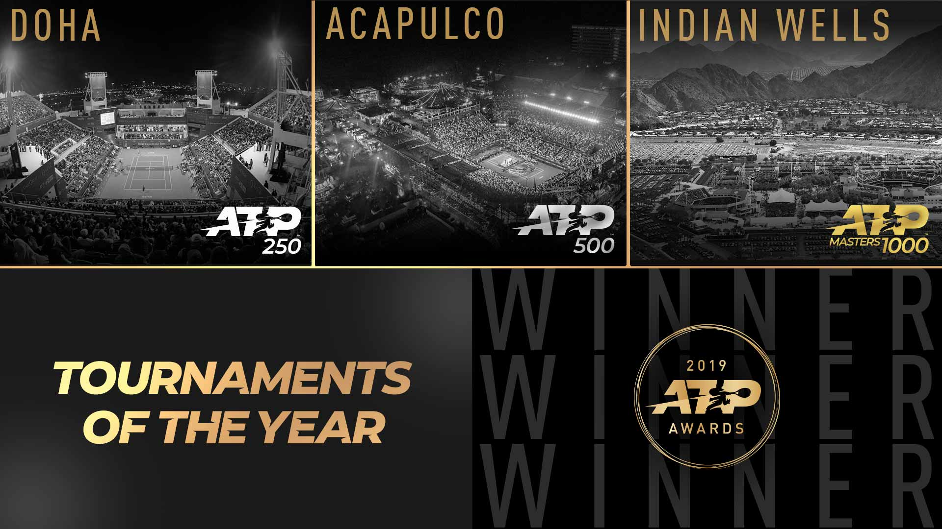 The BNP Paribas Open in Indian Well, Abierto Mexicano Telcel presentado por HSBC in Acapulco and Qatar ExxonMobil Open in Doha  have been named Tournament of the Year in the 2019 ATP Awards.