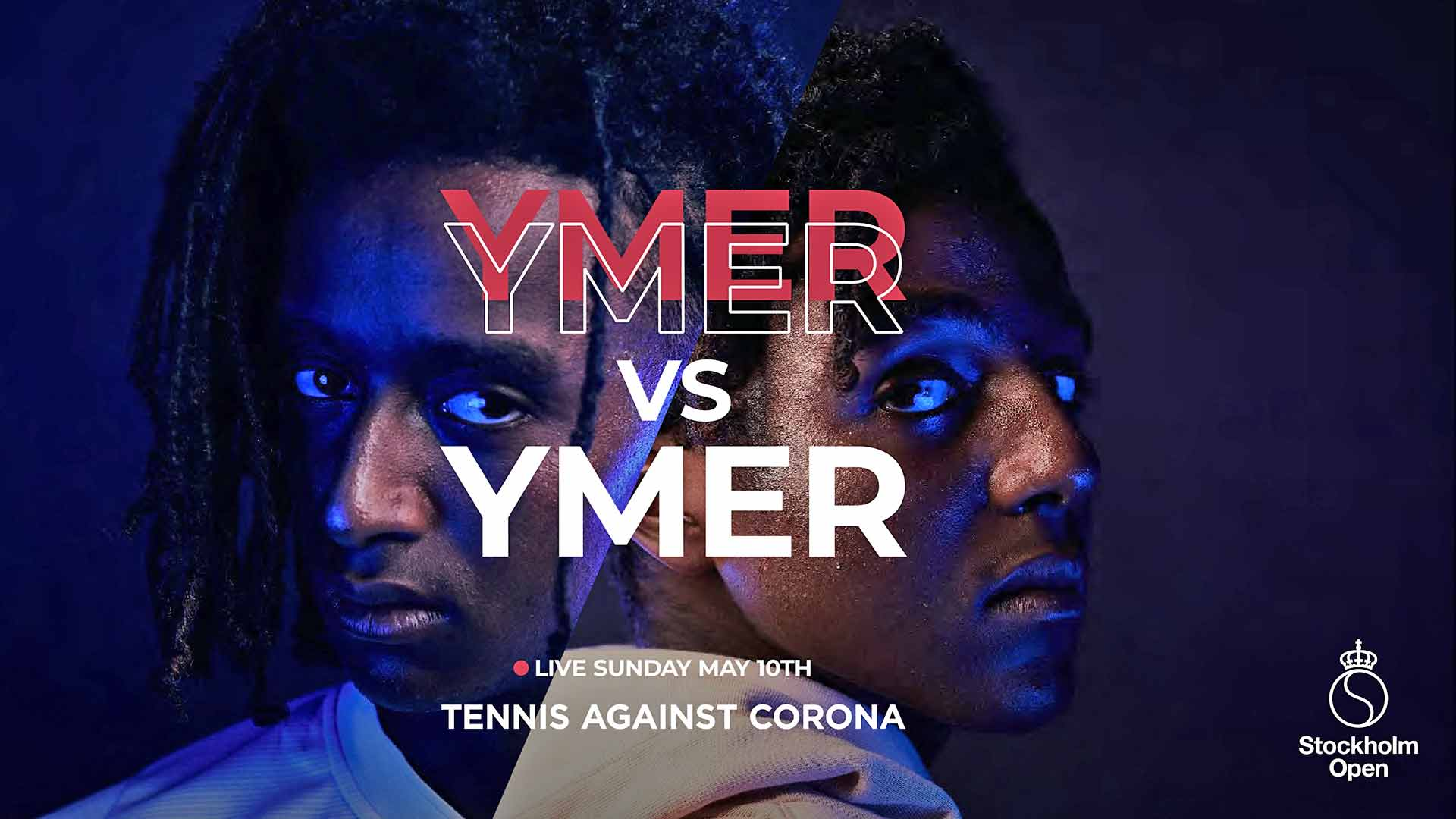 Mikael Ymer and Elias Ymer will contest a best-of-three set match at Tennis Against Corona in Stockholm.